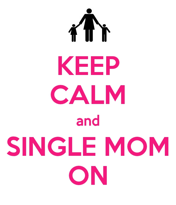 keep-calm-and-single-mom-on